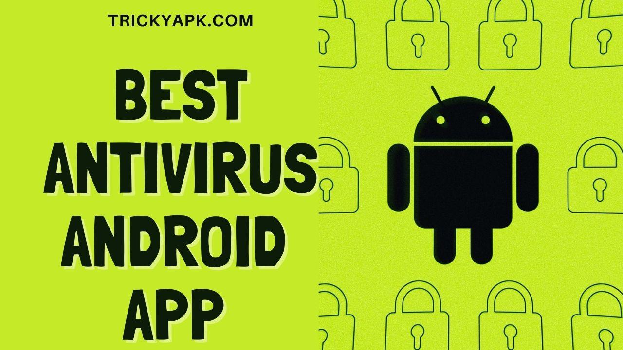 Best Antivirus Android Application 2021